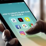 How to Create Blank Icons on iPhone 8 With the Easiest Step