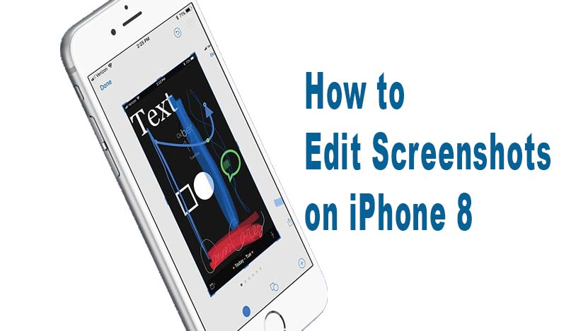 edit screenshots on iphone 8